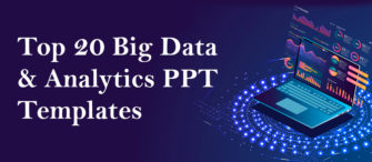 Top 20 Big Data and Analytics Templates for Machine Learning, Cloud Computing and Artificial Intelligence PPT Presentations