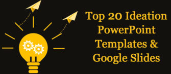Top 20 Ideation PowerPoint Templates and Google Slides To Energize Your Brainstorming Sessions