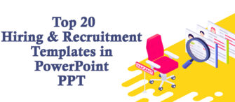 Top 20 Hiring and Recruitment Templates in PowerPoint PPT