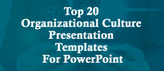 Increase The Cohesiveness Of Workplace With Our Top 20 Organizational Culture Presentation Templates for PowerPoint!!