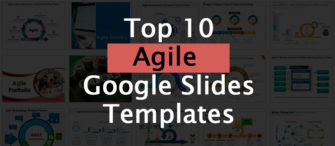 Top 10 Agile Google Slides Templates For A Winning Business Team