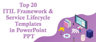 Upgrade Your Business Reliabilities With Our Top 20 ITIL framework and Service Lifecycle Templates in PowerPoint PPT !!