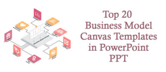 Improve Your Organization's Viability With Our Top 20 Business Model Canvas Templates in PowerPoint PPT!!