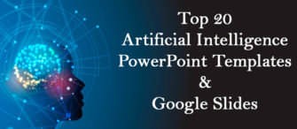 Top 20 Artificial Intelligence PowerPoint Templates and Google Slides For Technology Geeks