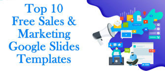 Supercharge your Business with Top 10 Free Sales and Marketing Google Slides Templates