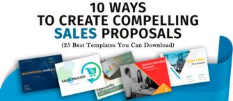 10 Ways to Create Compelling Sales Proposals (25 Best Templates You Can Download)