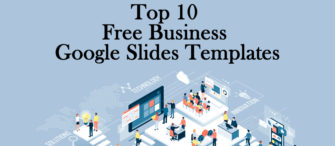 Top 10 Free Business Google Slides Templates for Entrepreneurs