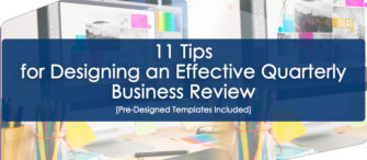 11 Tips for Designing an Effective Quarterly Business Review [Pre-Designed Templates Included]