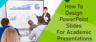How To Design PowerPoint Slides For Academic Presentations