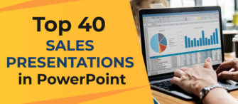 Top 40 Sales Presentations in PowerPoint to Persuade Your Prospects