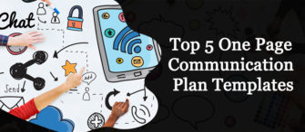 Top 5 One Page Communication Plan Templates To Keep Your Information Concise!