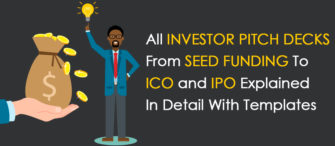 Pitch Decks Special! All Investor Pitch Decks from Seed and Angel Funding to Series A, B, C, PE, ICO, IPO and Everything in Between Explained in Detail with Templates
