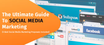 The Ultimate Guide to Social Media Marketing - 5 Best Social Media Marketing Proposals Included