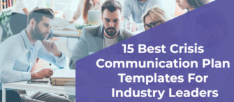 15 Best Crisis Communication Plan Templates For Industry Leaders