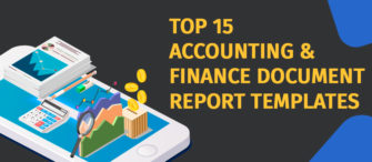 Top 15 Accounting and Finance Document Report Templates For Better Stability Of Your Business