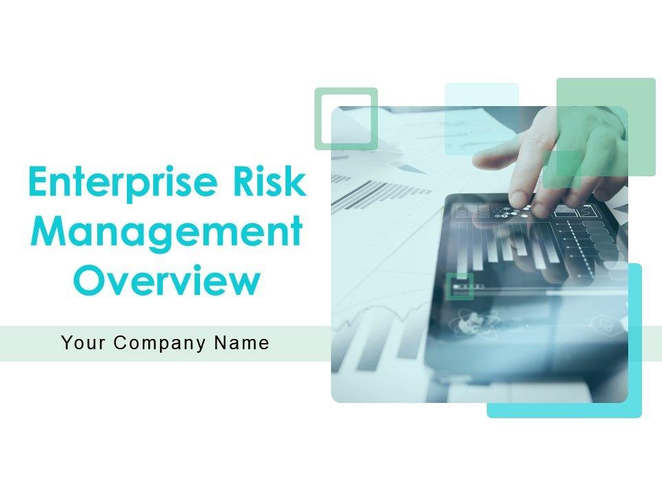 Enterprise Risk Management Overview