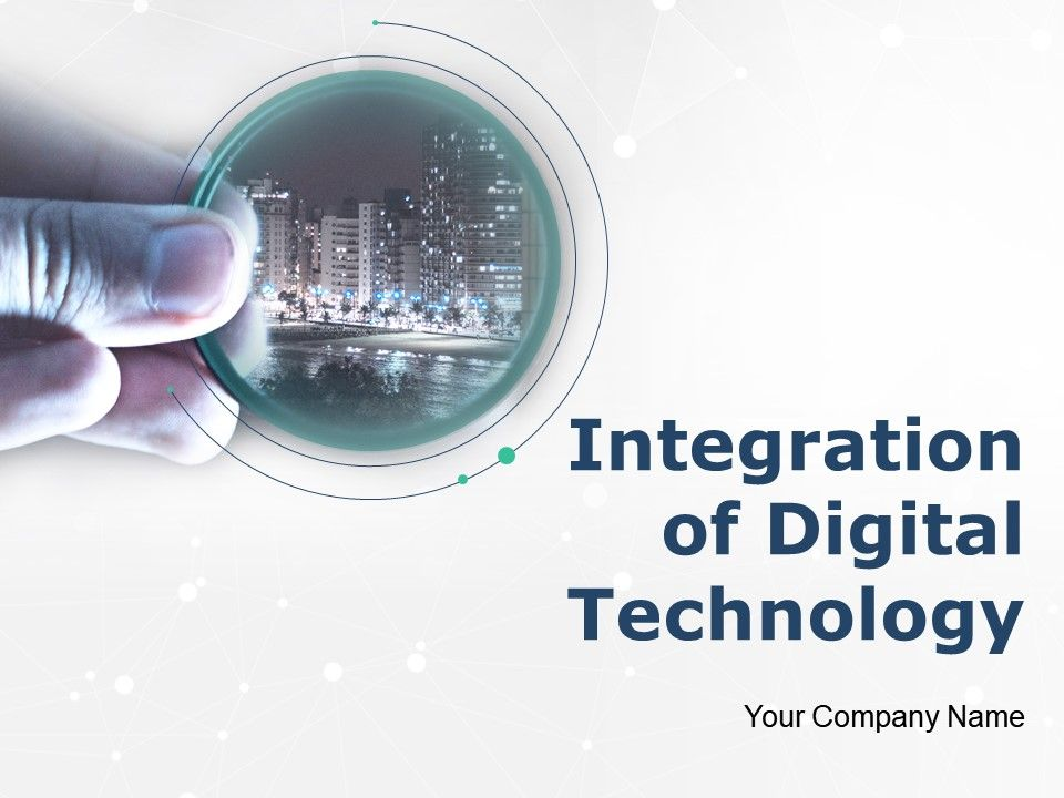 Integration Of Digital Technology