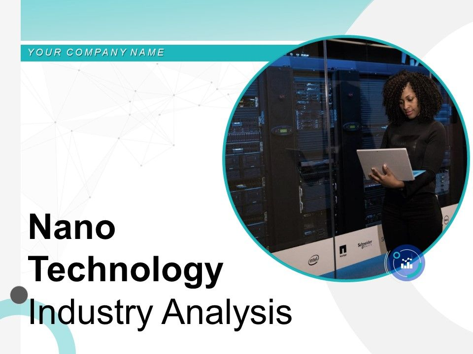 Nano Technology Industry Analysis