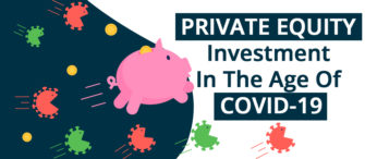 Private Equity Investment in the Age of COVID-19