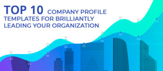 Top 10 Company Profile Templates For Brilliantly Leading your Organization