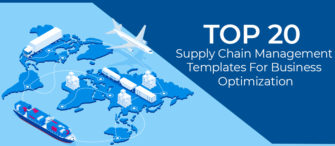 Top 20 Supply Chain Management Templates for Business Optimization