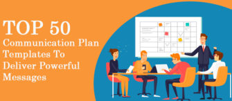 Top 50 Communication Plan Templates To Deliver Powerful Messages