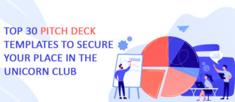 Top 30 Pitch Deck Templates to Secure Your Place in the Unicorn Club