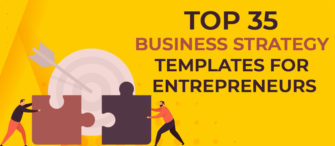 Top 35 Business Strategy Templates for Entrepreneurs