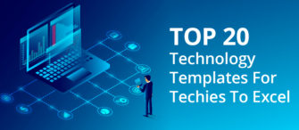Top 20 Technology Templates for Techies to Excel