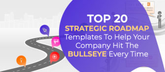 Top 20 Strategic Roadmap Templates to Help Your Company Hit the Bullseye Every Time