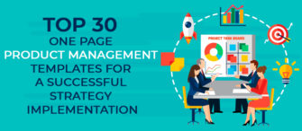 Top 30 One Page Product Management Templates for a Successful Strategy Implementation