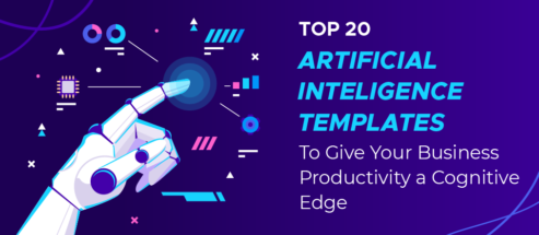Top 20 Artificial Intelligence Templates to Give Your Business Productivity a Cognitive Edge