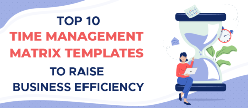 Top 10 Time Management Matrix Templates to Raise Business Efficiency