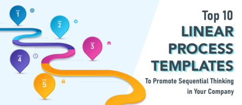 Top 10 Linear Process Templates to Promote Sequential Thinking in Your Company
