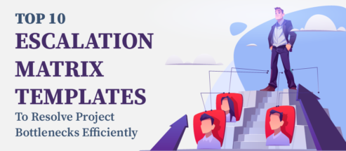 Top 10 Escalation Matrix Templates to Resolve Project Bottlenecks Efficiently