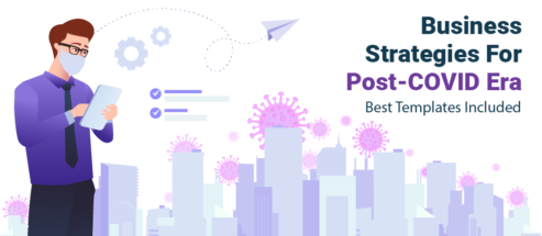Business Strategies For The Post-COVID Era - Best Templates Included