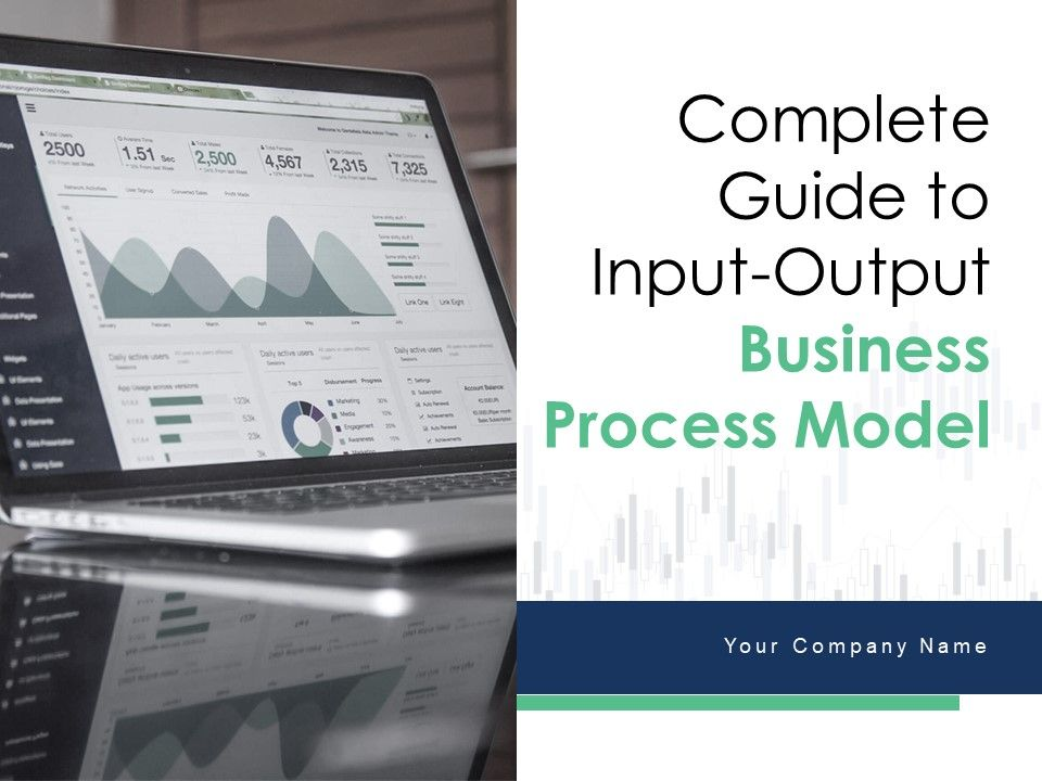 Complete Guide To Input Output Business Process Model