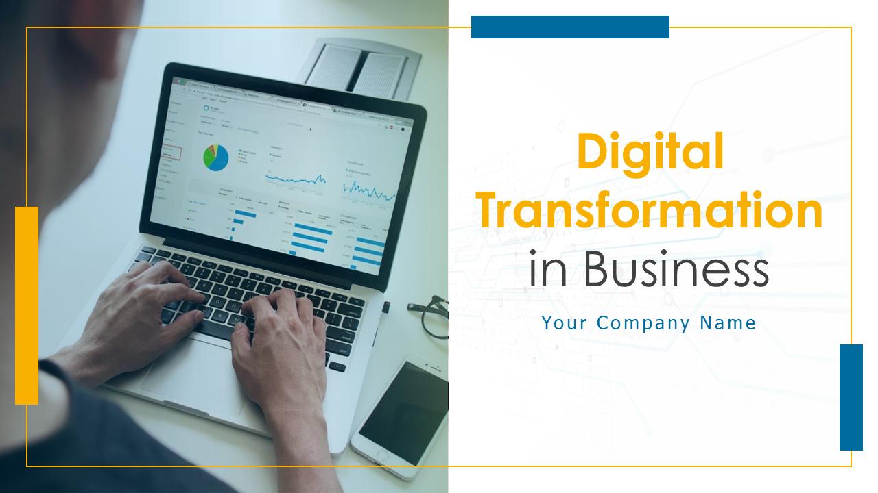 Digital Transformation In Business PowerPoint Presentation