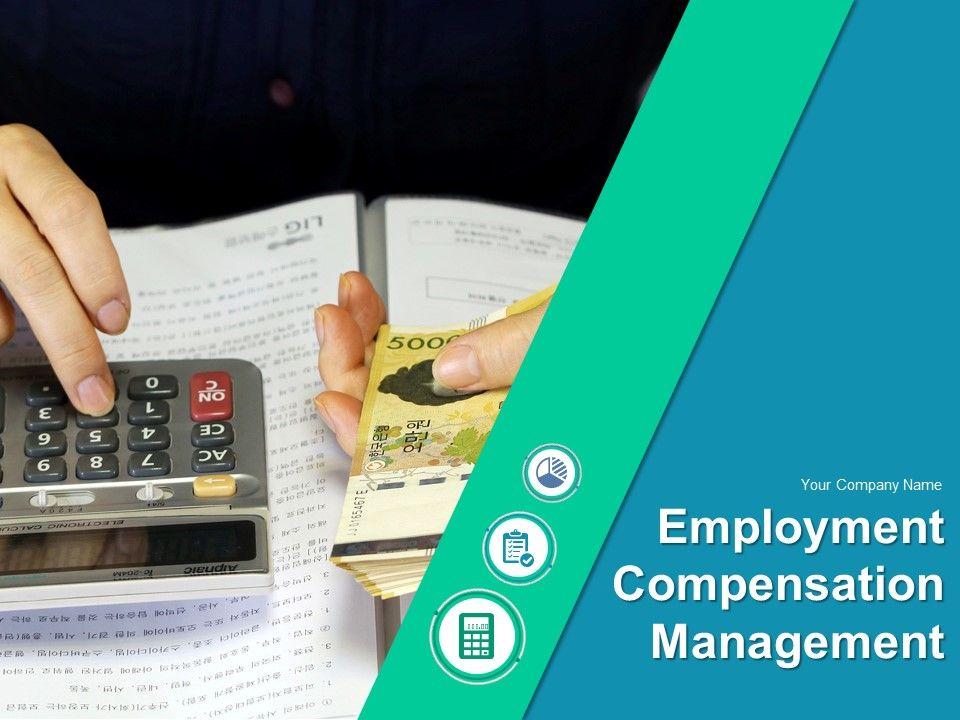 Employment Compensation Management