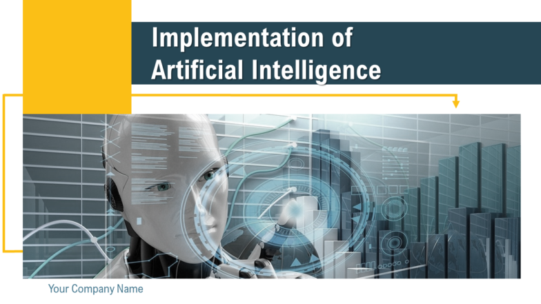 Implementation Of Artificial Intelligence PowerPoint Presentation Slides