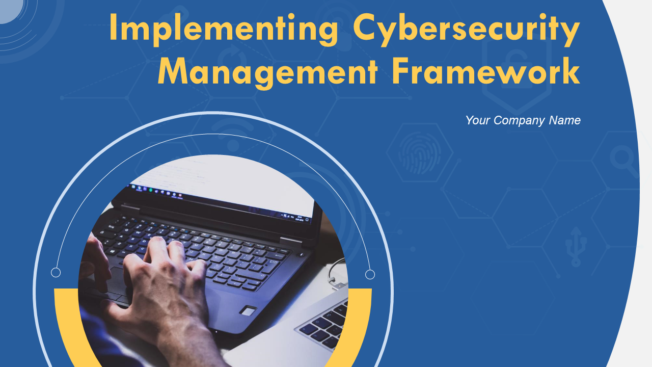 Implementing Cybersecurity Management Framework PowerPoint Presentation