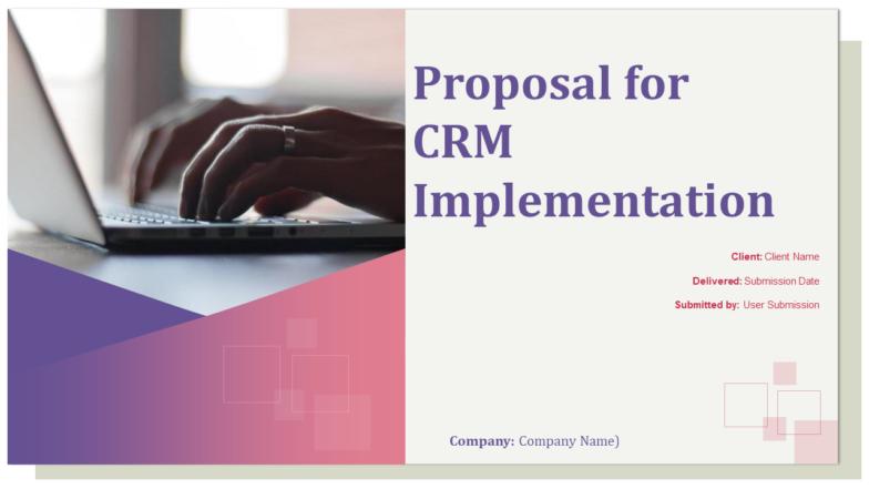 Proposal For CRM Implementation PowerPoint Presentation Slides