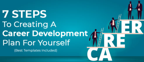 7 Steps To Creating A Career Development Plan For Yourself (Best Templates Included)