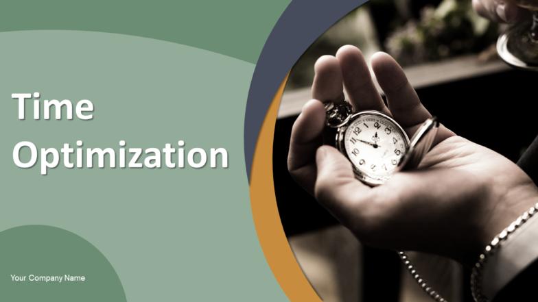 Time Optimization PowerPoint Presentation Slides