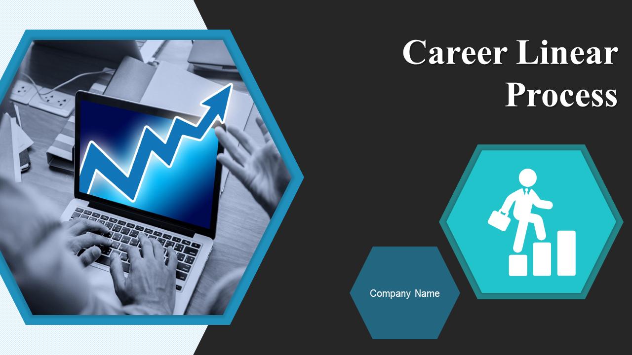 Career Linear Process