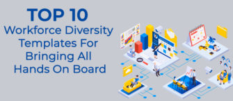 Top 10 Workforce Diversity Templates For Bringing All Hands On Board