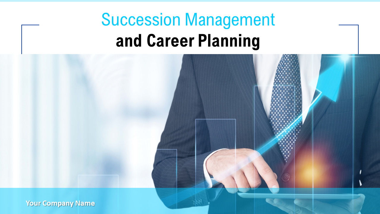 Succession Management and Career Planning