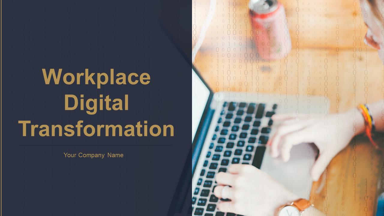 Workplace Digital Transformation