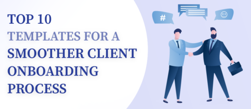 Top 10 Templates for a Smoother Client Onboarding Process