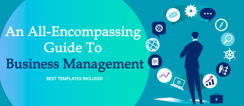An All-Encompassing Guide to Business Management (Best Templates Included)